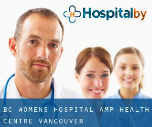 BC Women's Hospital & Health Centre (Vancouver)