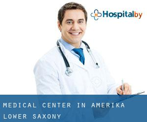 Medical Center in Amerika (Lower Saxony)