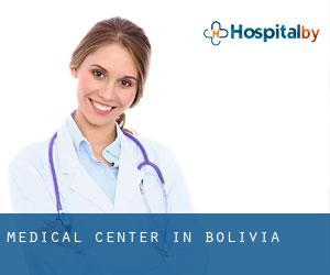 Medical Center in Bolivia