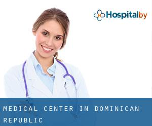 Medical Center in Dominican Republic