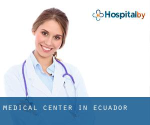 Medical Center in Ecuador