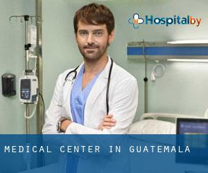 Medical Center in Guatemala