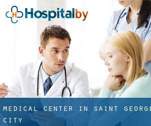 Medical Center in Saint George (City)