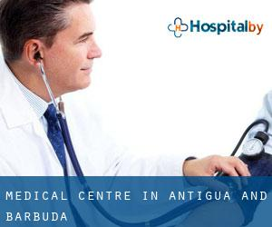 Medical Centre in Antigua and Barbuda