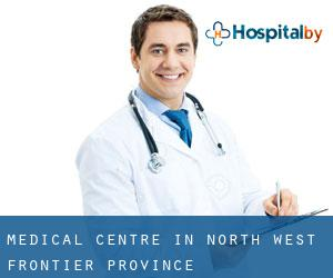 Medical Centre in North-West Frontier Province