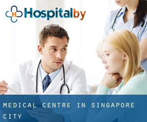 Medical Centre in Singapore (City)