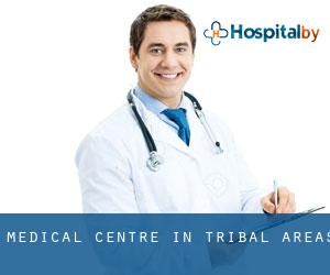 Medical Centre in Tribal Areas