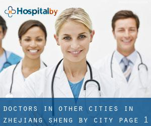 Doctors in Other Cities in Zhejiang Sheng by City - page 1 (Zhejiang Sheng)