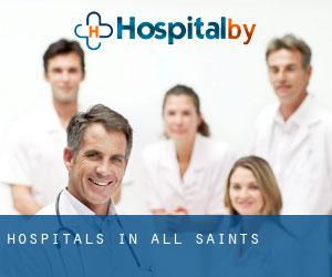 hospitals in All Saints