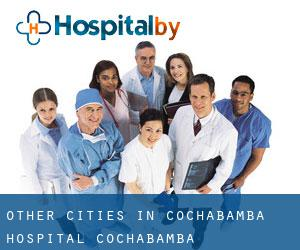 Other cities in Cochabamba Hospital (Cochabamba)