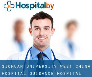 Sichuan University West China Hospital Guidance Hospital
