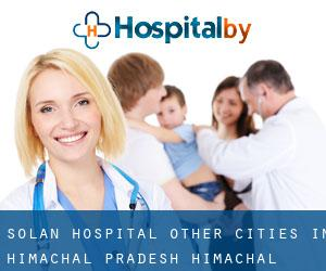 Solan Hospital (Other Cities in Himachal Pradesh, Himachal Pradesh)